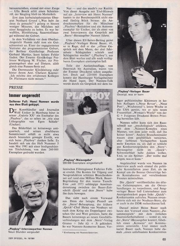 Auch Der Spiegel berichtete in seiner Ausgabe 18/1981 über das Playboy Magazin mit Henry Nannen Interview. Dieses kann man bestellen unter https://www.spiegel-antiquariat.de/der-spiegel-1980-1989/der-spiegel-1981/april/2410/der-spiegel-nr.-18-br/27.4.1981-bis-3.5.1981