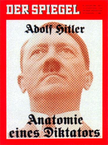 Spiegel-Cover: Adolf Hitler: Anatomie eines Diktators