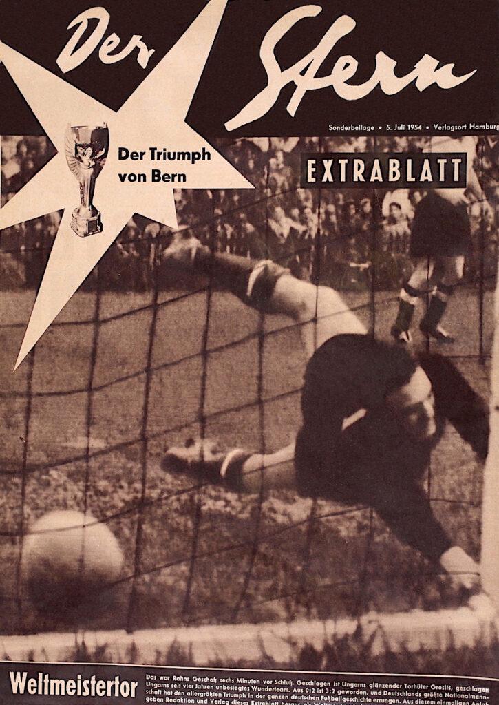 Stern Extra Ausgabe: Deutschland wird Fußball Weltmeister 1954