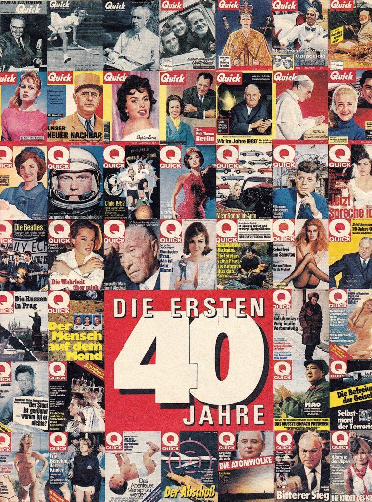 Quick Illustrierte: Die ersten 40 Jahre