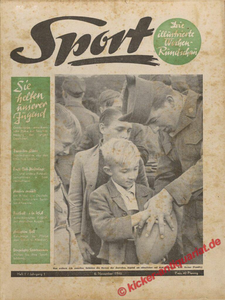 Aus dem Kicker Archiv: Erste Sport Magazin Ausgabe nach dem zweiten Weltkrieg