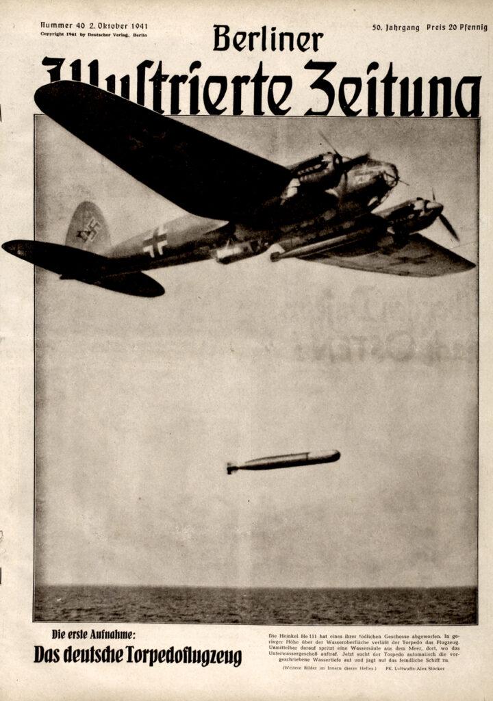 Berliner Illustrierte Zeitung 2.10.1941:  Die erste Aufnahme: Das deutsche Torpedoflugzeug Die Heinkel He 111
