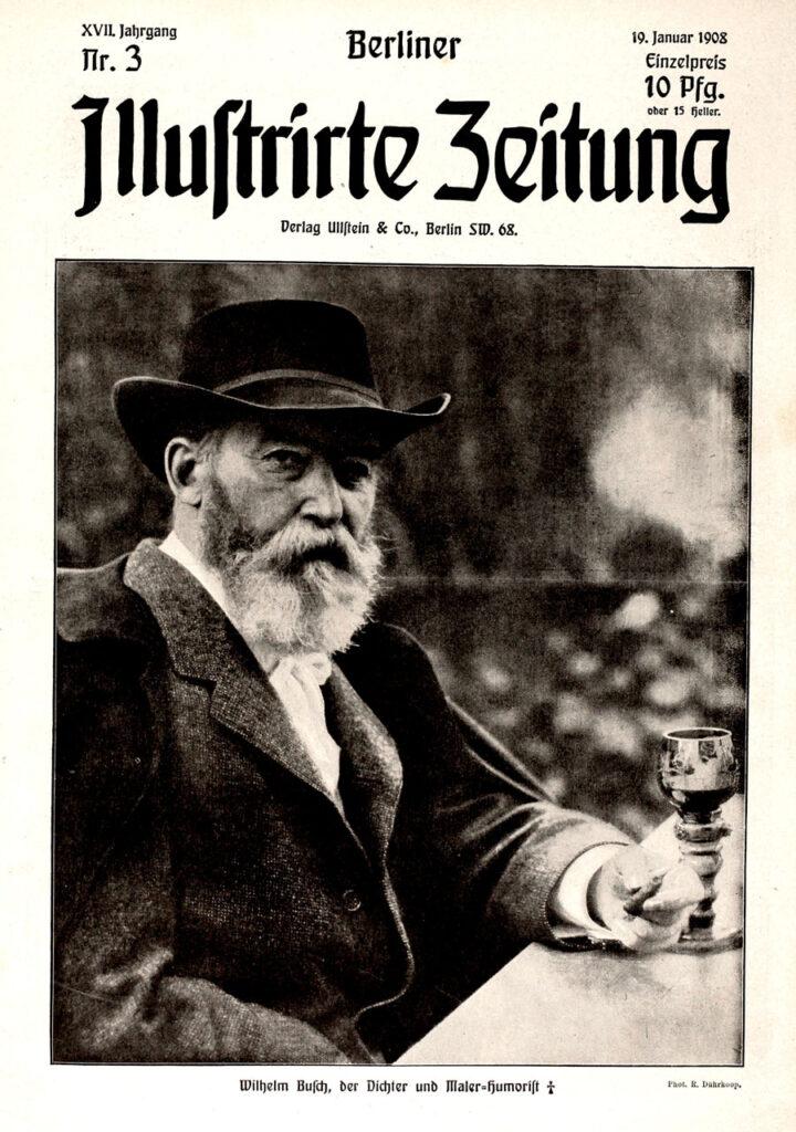 Berliner Illustrirte Zeitung, 19.1.1908. Wilhelm Busch, der Dichter und Maler – Humorist † Phot. R. Dührkoop.