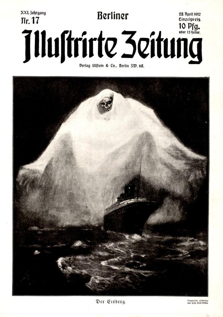 Berliner Illustrirte Zeitung, 28.04.1912. TITANIC. Der Eisberg. Allegorische Zeichnung von Fritz Koch-Gotha.