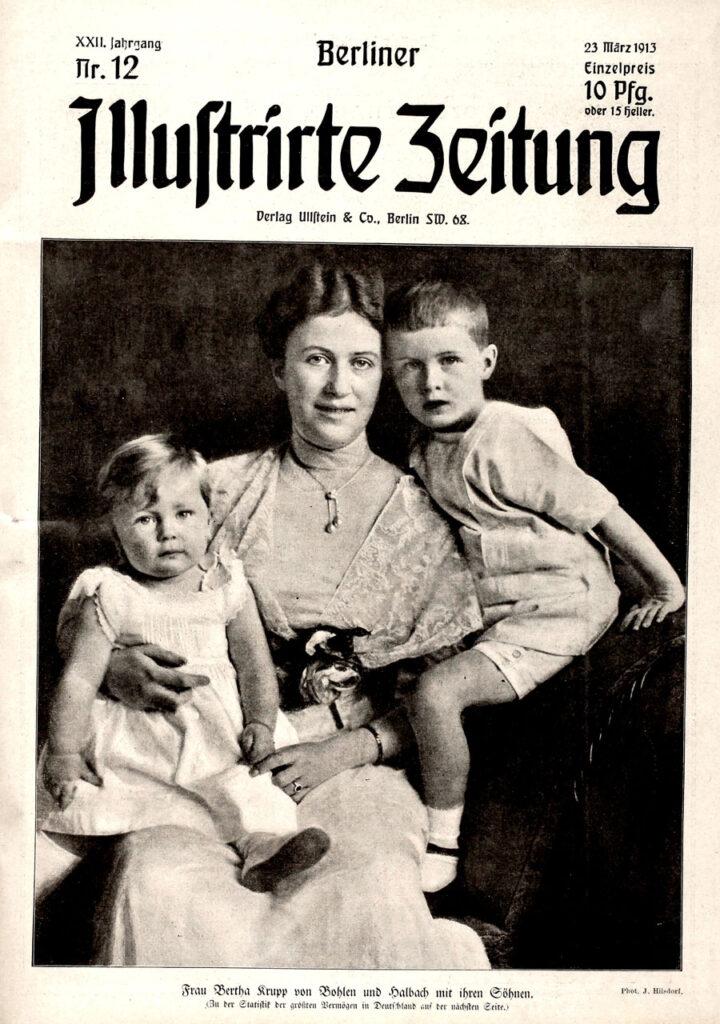 Berliner Illustrirte Zeitung, 23.3.1913. Frau Bertha Krupp von Bohlen und Halbach mit ihren Söhnen. (Zu der Statistik der größten Vermögen in Deutschland auf der nächsten Seite.) Phot. J. Hilsdorf.