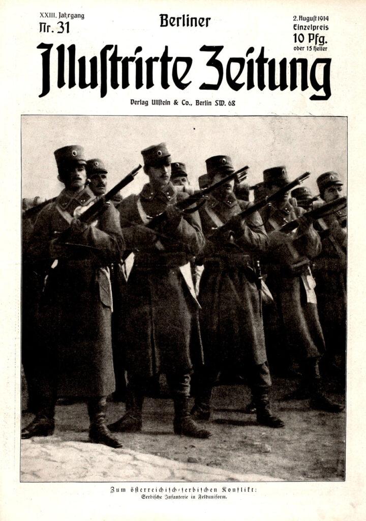Berliner Illustrirte Zeitung, 2.8.1914: Zum österreichisch- serbischen Konflikt: Serbische Infanterie in Felduniform.